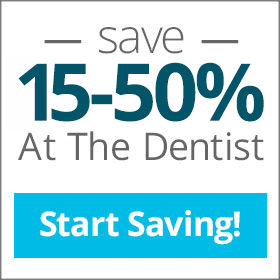 Save 15 to 50% at the dentist. Satrt Saving here.